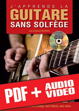 J'apprends la guitare sans solfège (pdf + mp3 + vidéos)