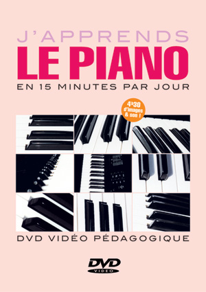 J'apprends le piano en 15 minutes par jour