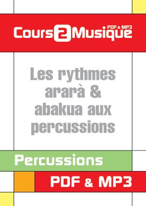 Les rythmes Ararà & Abakua aux percussions