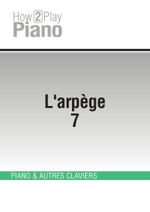 L'arpège 7