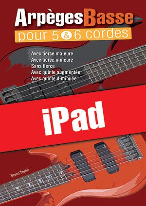 Arpèges Basse pour 5 & 6 cordes (iPad)