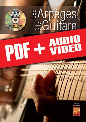 Les arpèges à la guitare (pdf + mp3 + vidéos)