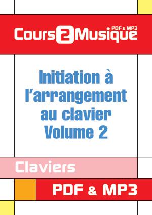 Initiation à l'arrangement au clavier - Volume 2