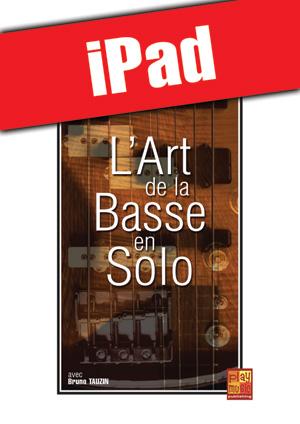 L'art de la basse en solo (iPad)