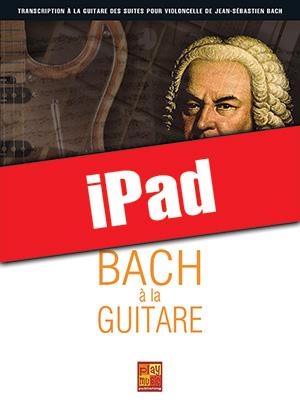 Bach à la guitare (iPad)