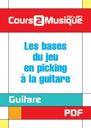 Les bases du jeu en picking à la guitare