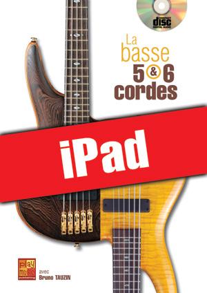 La basse 5 & 6 cordes (iPad)