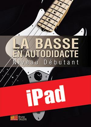 La basse en autodidacte - Niveau débutant (iPad)