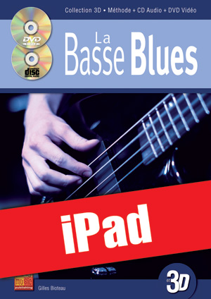 La basse blues en 3D (iPad)