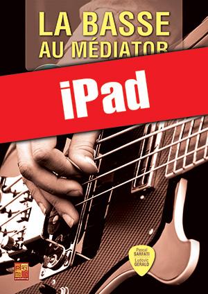 La basse au médiator (iPad)