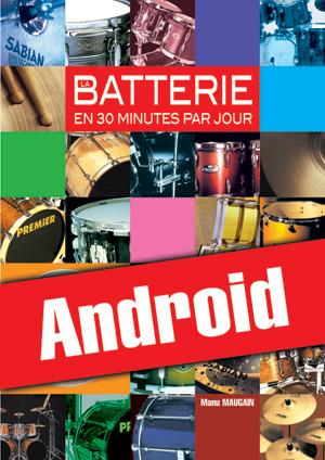 La batterie en 30 minutes par jour (Android)