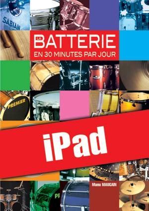 La batterie en 30 minutes par jour (iPad)