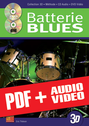 La batterie blues en 3D (pdf + mp3 + vidéos)