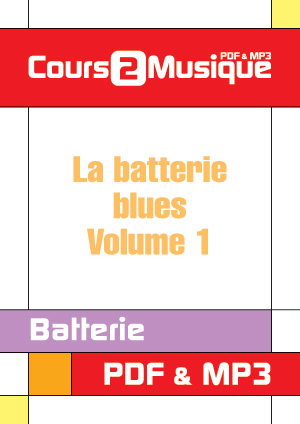 La batterie blues - Volume 1
