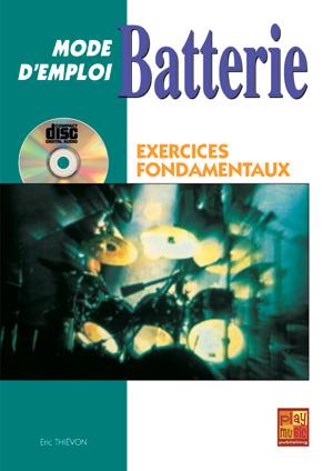 Batterie Mode d'Emploi - Exercices fondamentaux