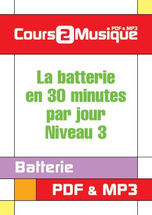 La batterie en 30 minutes par jour - Niveau 3
