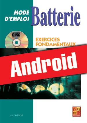 Batterie Mode d'Emploi - Exercices fondamentaux (Android)