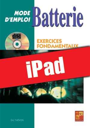 Batterie Mode d'Emploi - Exercices fondamentaux (iPad)