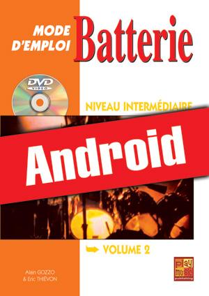 Batterie Mode d'Emploi - Niveau intermédiaire (Android)