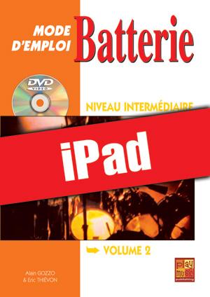 Batterie Mode d'Emploi - Niveau intermédiaire (iPad)
