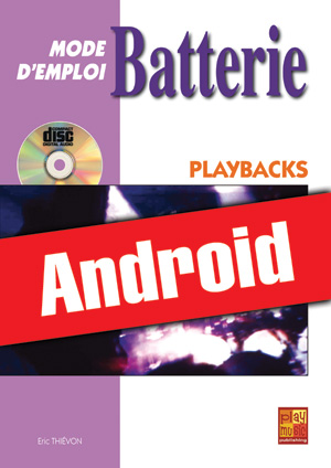 Batterie Mode d'Emploi - Playbacks (Android)