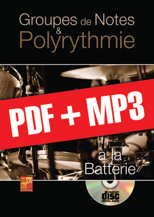 Groupes de notes & polyrythmie à la batterie (pdf + mp3)