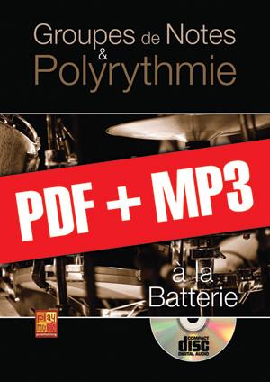 Groupes de notes & polyrythmie à la batterie (pdf + mp3)