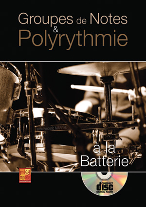 Groupes de notes & polyrythmie à la batterie
