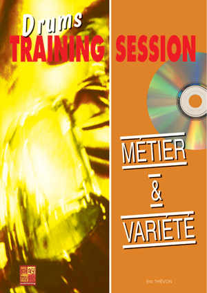 Drums Training Session - Métier & variété