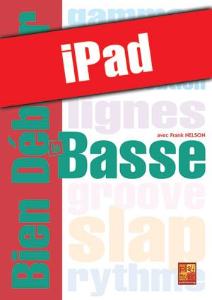 Bien débuter la basse (iPad)