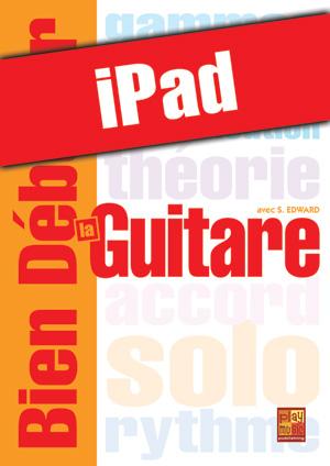 Bien débuter la guitare (iPad)