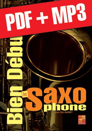 Bien débuter le saxophone (pdf + mp3)