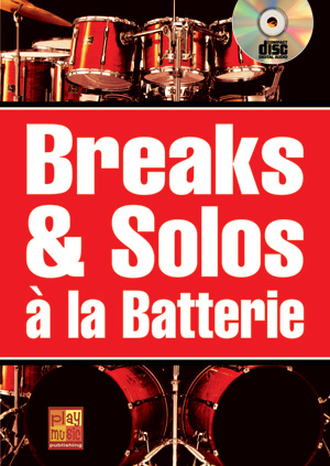 Breaks & solos à la batterie