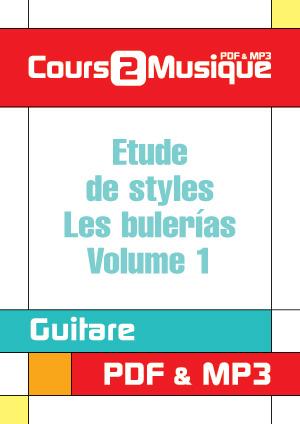 Etude de styles - Les bulerías (Volume 1)