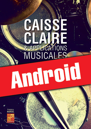 Caisse claire & applications musicales (Android)