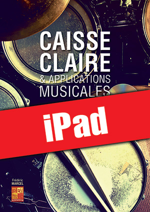 Caisse claire & applications musicales (iPad)