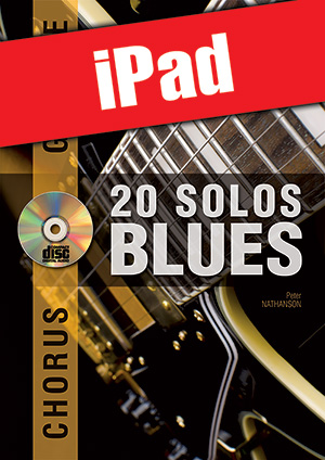 Chorus Guitare - 20 solos de blues (iPad)