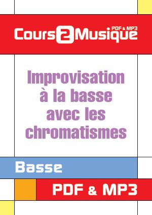 Improvisation à la basse avec les chromatismes