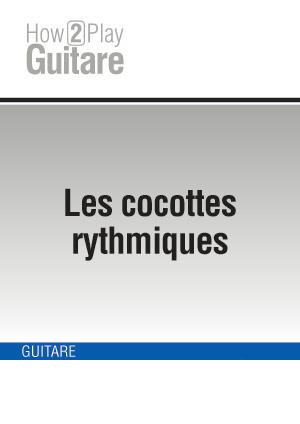 Les cocottes rythmiques