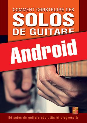 Comment construire des solos de guitare (Android)