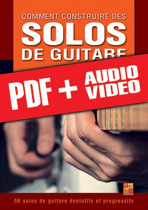 Comment construire des solos de guitare (pdf + mp3 + vidéos)
