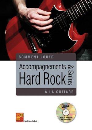 Accompagnements & solos hard rock à la guitare