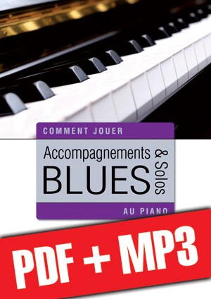 Accompagnements & solos blues au piano (pdf + mp3)