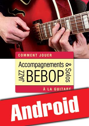 Accompagnements & solos jazz bebop à la guitare (Android)