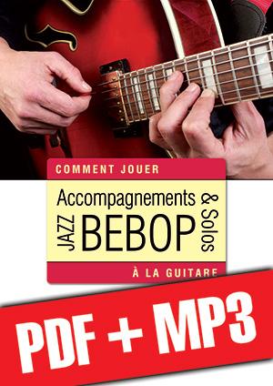 Accompagnements & solos jazz bebop à la guitare (pdf + mp3)