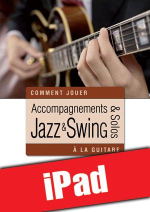 Accompagnements & solos jazz et swing à la guitare (iPad)