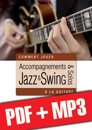 Accompagnements & solos jazz et swing à la guitare (pdf + mp3)