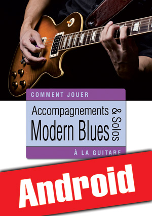 Accompagnements & solos modern blues à la guitare (Android)