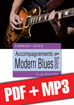 Accompagnements & solos modern blues à la guitare (pdf + mp3)