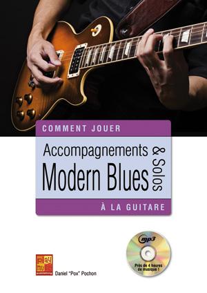 accompagnements solos modern blues la guitare guitare m thodes jouer du blues daniel. Black Bedroom Furniture Sets. Home Design Ideas